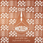 The Bricoleur 7″ on sale soon!